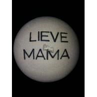 steen winterhard met tekst: Lieve mama